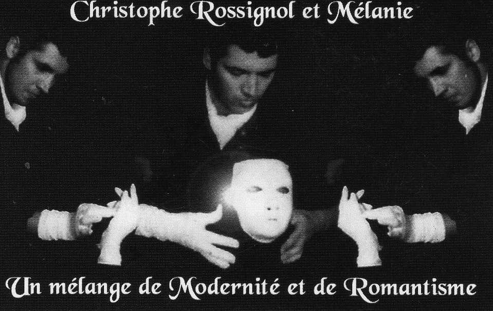 Magie moderne & romantique Christophe & Mélanie :un grand spectacle !